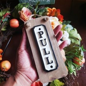 Other - NEW Pull Door Hanging Sign Rustic Home Decor